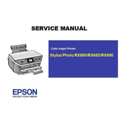 EPSON RX680 685 690 Printer English Service Manual (Direct Download)