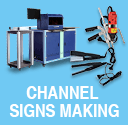 Channel Signs Making
