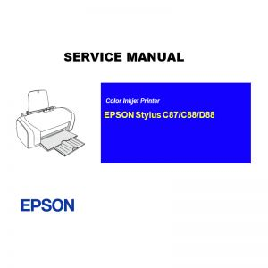 EPSON Stylus C87 88/D88 Printer English Service Manual (Direct Download)