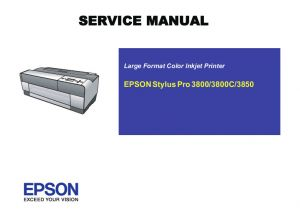EPSON Stylus Pro 3800 3800C 3850 Printer English Service Manual